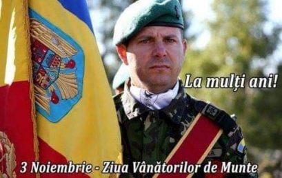 3 NOIEMBRIE- ZIUA VÂNĂTORILOR DE MUNTE. LA MULȚI ANI, DRAGI CAMARAZI!