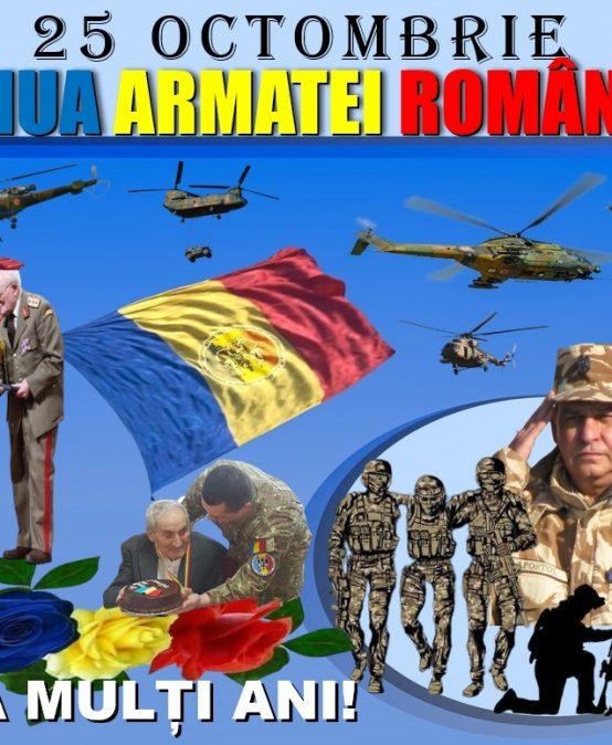 25 Octombrie – ZIUA ARMATEI ROMÂNIEI